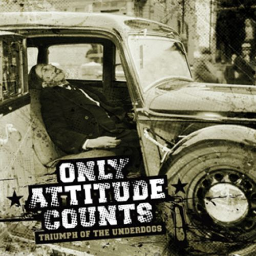 ONLY ATTITUDE COUNTS - Triumph Of The Underdogs - LP
