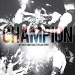 Champion - different directions - the last show