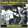 Dropkick Murphys / Business - mob mentality