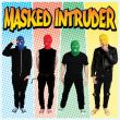 Masked Intruder - same