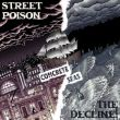 Street Poison/The Decline! - concrete seas split
