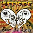 Yuppicide - fear love