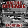 On The Offense - frontline