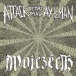 Attack Of The Mad Axemen/Wojczech - split