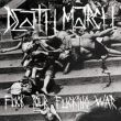 Death March - fuck your fucking war