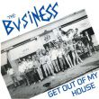 Business, The - get out of my house