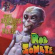 Rob Zombie - well, everybody\'s fucking in a...