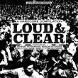 V/A - Loud & Clear
