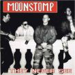Moonstomp - they never see