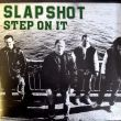 Slapshot - step on it