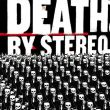 Death By Stereo - into the valley of death BF SPECIAL