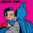 Roadside Bombs - war on love b/w looking