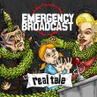 Emergency Broadcast - real tale PRE-ORDER