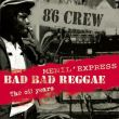8°6 Crew - bad bad reggae/menil express/the oi! years
