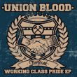 Union Blood - working class pride