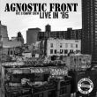 Agnostic Front -  nyc stompin\' crew live in \'85 PRE-ORDER
