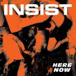 Insist - here & now