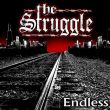 Struggle, The - endless