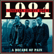 1984 - a decade of pain