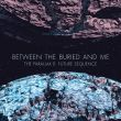 Between The Buried And Me - the parallex II: future sequence