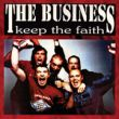 Business, The - keep the faith