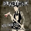 Deadline - we\'re taking over