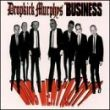 Dropkick Murphys/ Business, The - split