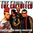 Exploited - complete punk singles collection