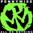 Pennywise - all or nothing