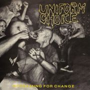 Uniform Choice - screaming for change gold LP