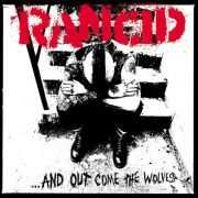 Rancid - ...and out come the wolves 20th ANNIVERSARY EDITION