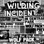 Wilding Incident, The - prey for the wolfpack