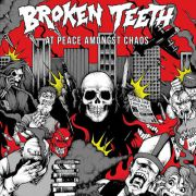 Broken Teeth - at peace amongst chaos