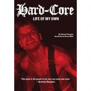Hard-Core: Life Of My Own - Harley Flanagan