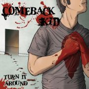 Comeback Kid - turn it around BF SPECIAL