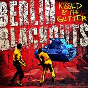 Berlin Blackouts - kissed by the gutter black LP+DLC