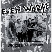 Even Worse - the lost album PRE-ORDER