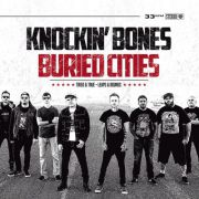 Knockin Bones / Buried Cities - tried and true / leaps and bounds