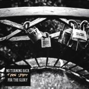 No Turning Back / For The Glory - true spirit split...