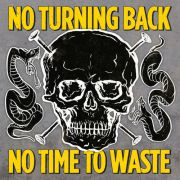 No Turning Back - no time to waste PRE-ORDER