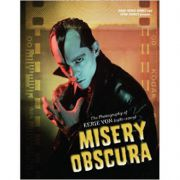 Misery Obscura: The Photography of Eerie Von (1981-2009) - by Eerie Von