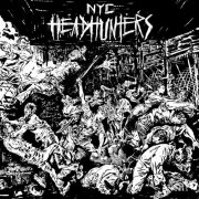 NYC Headhunters - the rage of the city