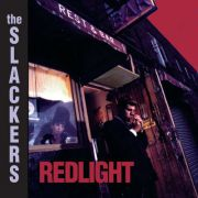 Slackers, The - redlight (20th anniversary edition)