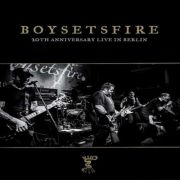 Boy Sets Fire - 20th anniversary: live in berlin RSD SPECIAL