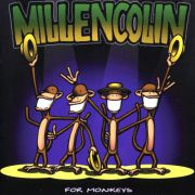 Millencolin - for monkeys RSD SPECIAL