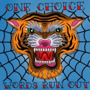 One Choice - words run out orange 10