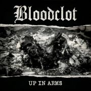 Bloodclot - up in arms CD