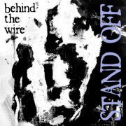 Stand Off - behind the wire