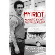 Roger Miret - my riot PRE-ORDER