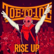 Toe To Toe - rise up